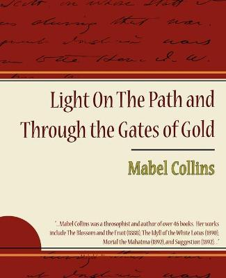 Light on the Path and Through the Gates of Gold (Paperback)