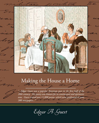 Making the House a Home (Paperback)