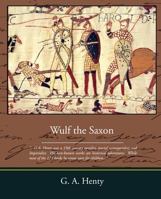 Wulf the Saxon (Paperback)
