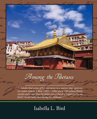 Among the Tibetans (Paperback)