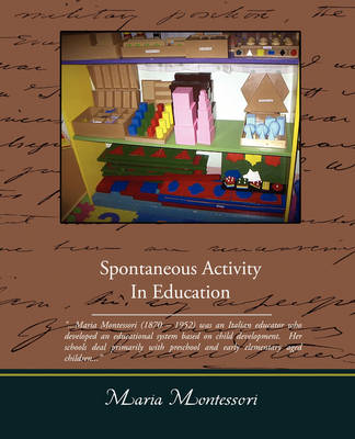 Spontaneous Activity in Education (Paperback)