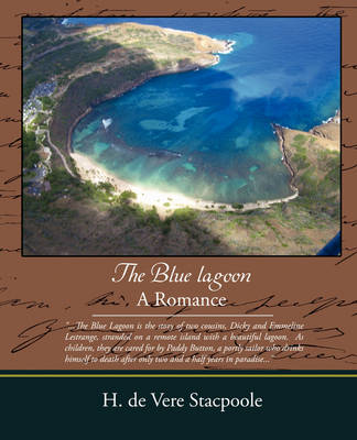 The Blue Lagoon a Romance (Paperback)