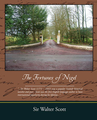 The Fortunes of Nigel (Paperback)