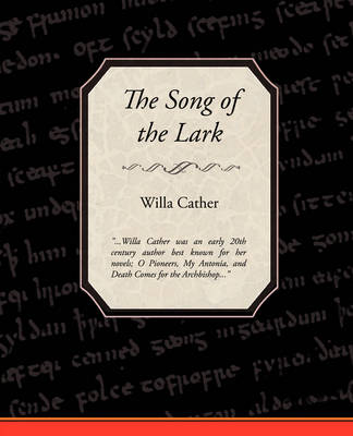 The Song of the Lark (Paperback)