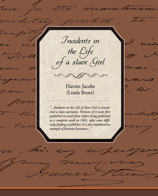 Incidents in the Life of a Slave Girl (Paperback)