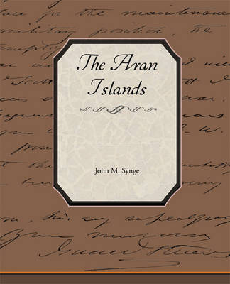 The Aran Islands (Paperback)