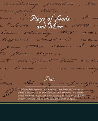 Plays of Gods and Men (Paperback)