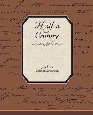Half a Century (Paperback)