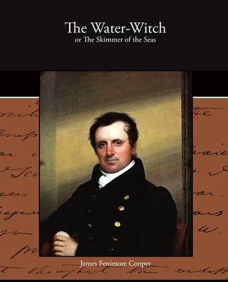 The Water-Witch or the Skimmer of the Seas (Paperback)