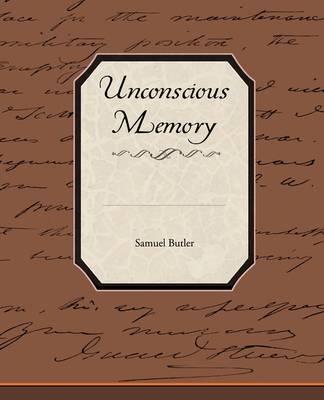 Unconscious Memory (Paperback)