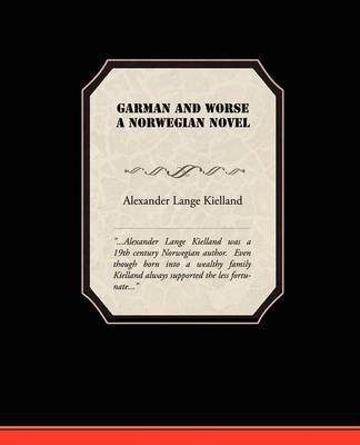Garman and Worse a Norwegian Novel (Paperback)
