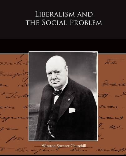 Liberalism and the Social Problem (Paperback)