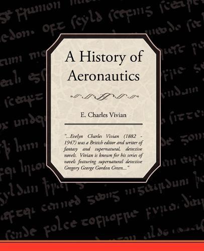 A History of Aeronautics (Paperback)