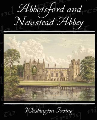 Abbotsford and Newstead Abbey (Paperback)