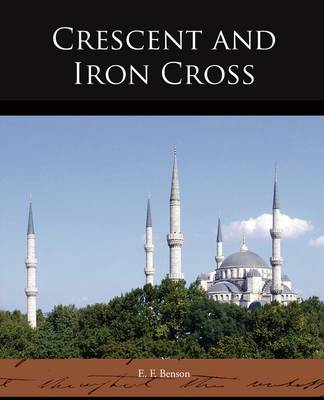 Crescent and Iron Cross (Paperback)
