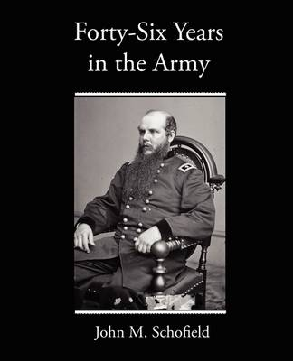 Forty-Six Years in the Army (Paperback)