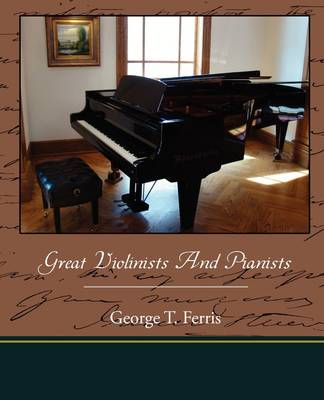 Great Violinists and Pianists (Paperback)
