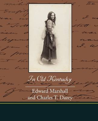 In Old Kentucky (Paperback)