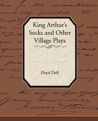 King Arthur's Socks and Other Village Plays (Paperback)