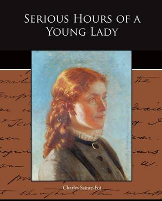 Serious Hours of a Young Lady (Paperback)