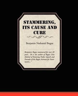 Stammering Its Cause and Cure (Paperback)