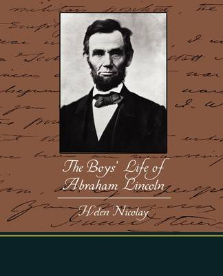 The Boys' Life of Abraham Lincoln (Paperback)