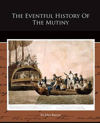 The Eventful History of the Mutiny (Paperback)