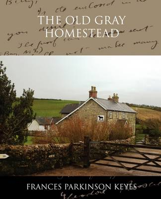 The Old Gray Homestead (Paperback)