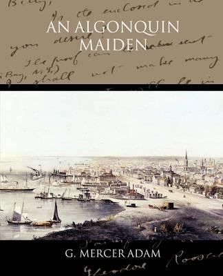 An Algonquin Maiden (Paperback)