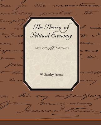 The Theory of Political Economy (Paperback)