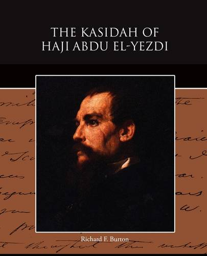 The Kasidah of Haji Abdu El-Yezdi (Paperback)