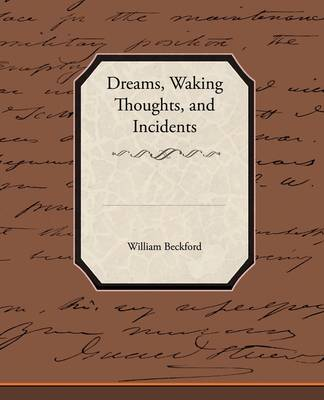 Dreams, Waking Thoughts, and Incidents (Paperback)