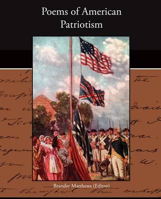 Poems of American Patriotism (Paperback)