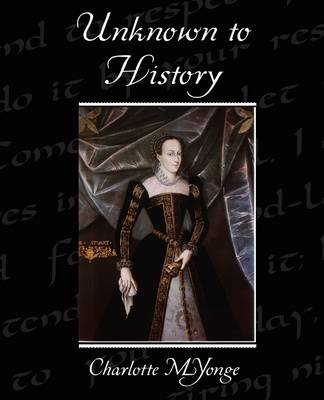 Unknown to History (Paperback)