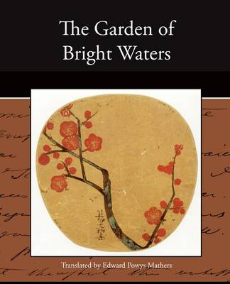 The Garden of Bright Waters (Paperback)