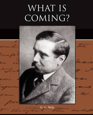 What Is Coming? (Paperback)