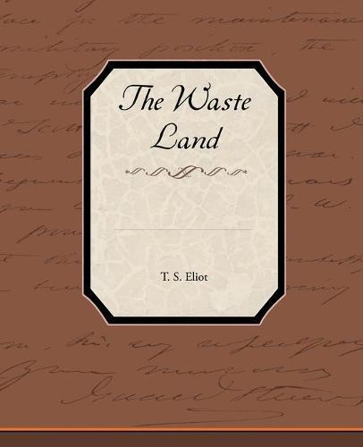 The Waste Land (Paperback)