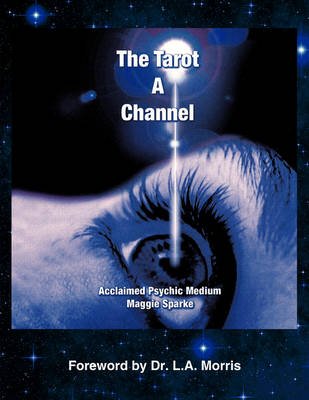 The Tarot a Channel (Paperback)