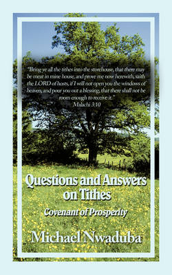 Questions and Answers on Tithes: Covenant of Prosperity (Paperback)