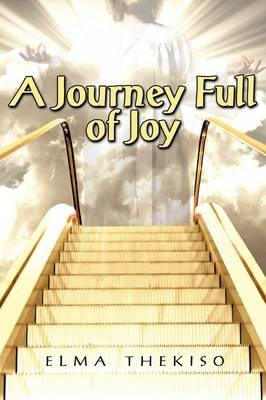A Journey Full of Joy (Paperback)