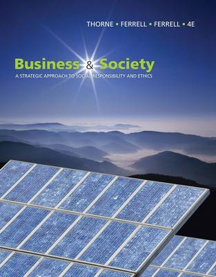 Business and Society: A Strategic Approach to Social Responsibility (Paperback)