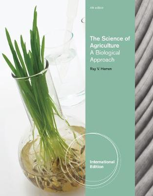 The Science of Agriculture: A Biological Approach, International Edition (Paperback)
