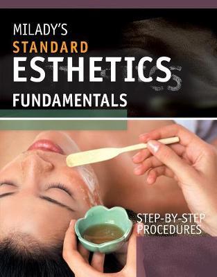Step-By-Step Procedures for Milady's Standard Esthetics: Fundamentals (Spiral bound)