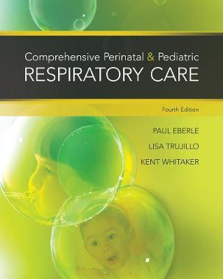 Comprehensive Perinatal & Pediatric Respiratory Care (Paperback)
