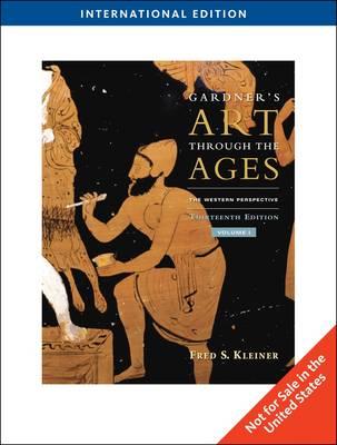 Gardner's Art Through the Ages: v. 1