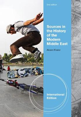 Sources in the History of Modern Middle East, International Edition (Paperback)