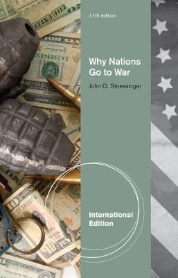 Why Nations Go to War, International Edition (Paperback)
