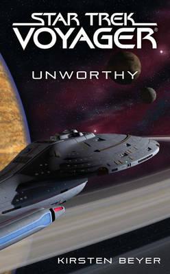 Star Trek: Voyager: Unworthy - Star Trek: Voyager (Paperback)