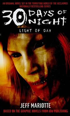 30 Days of Night: Light of Day (Paperback)