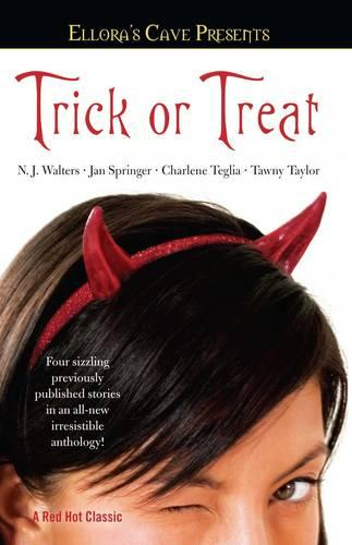 Trick or Treat - Ellora's Cave Presents... (Paperback)